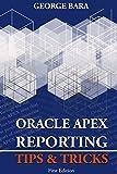 Oracle Apex Reporting Tips & Tricks