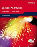 img - for Edexcel AS Physics Student Book (Edexcel A Level Sciences) by Miles Hudson (2008-07-14) book / textbook / text book