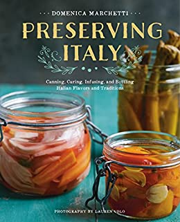 Preserving Italy Infusing Bottling Traditions ebook