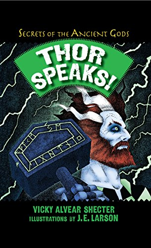 Thor Speaks!: A Guide to the Realms by the Norse God of Thunder (Secrets of the Ancient Gods) by Boyds Mills Press
