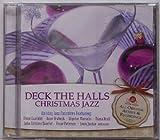 Deck The Halls: Christmas Jazz