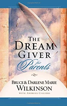 The Dream Giver for Parents 1590524551 Book Cover