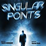 Singular Points | Travis Mohrman
