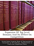 img - for Expansion Of Top Level Domains And Its Effect On Competition book / textbook / text book