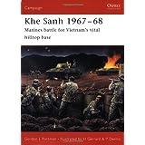 Khe Sanh 1967–68: Marines battle for Vietnam's vital hilltop base