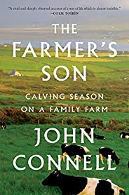 The Farmer's Son: Calving Season on a Family