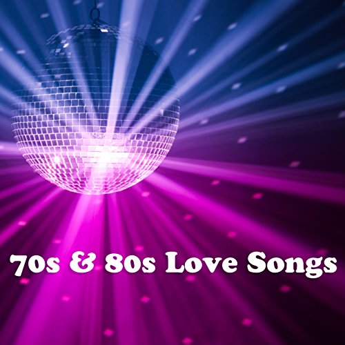 70s and 80s Love Songs
