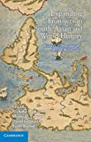 img - for Expanding Frontiers in South Asian and World History: Essays in Honour of John F. Richards book / textbook / text book