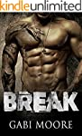 BREAK - A Bad Boy Romance