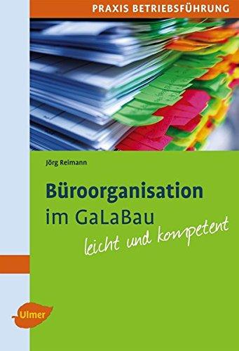 Büroorganisation im GaLaBau: Leicht und kompetent