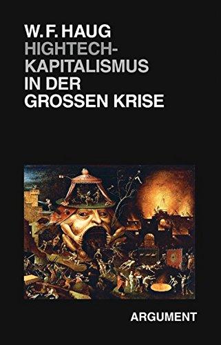 Hightech-Kapitalismus in der Großen Krise (Berliner Beiträge zur kritischen Theorie)