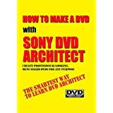 How To Make A DVD With Sony DVD Architect
