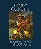 img - for Classic Carmichel: Stories from the Field book / textbook / text book