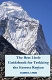 The Best Little Guidebook for Trekking the Everest Region, Alonzo Lyons, 1492769495