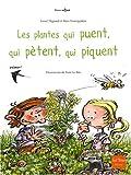 vignette de 'Les plantes qui puent, qui pètent, qui piquent (Lionel Hignard)'