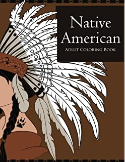 Amazon.com: Native American Adult Coloring Book: Coloring Book for ...