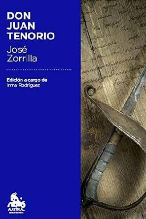 Don Juan Tenorio: Edición a cargo de Inmaculada Rodríguez-Moranta eBook: Zorrilla, José: Amazon.es: Tienda Kindle