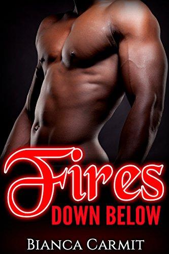 Fires Down Below (Interracial Menage Romance White Woman Black Men)