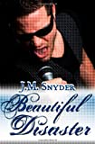 Beautiful Disaster, J. Snyder, 1461064473