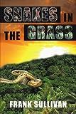 Snakes in the Grass, Frank Sullivan, 0595525296
