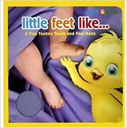 Giggle & Grow Little Feet Like: A Tiny Tootsie Touch And Feel Book por Piggy Toes Press epub