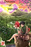 Outcasts of Velrune (Volume 1)