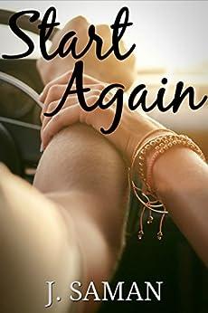 Start Again: A Novel (Start Again Series #1) by [Saman, J.]