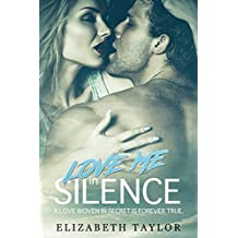 Love Story - The Best book, Secret love, Fear and pride, Happy become: Love Me in Silence - A love woven in secret is forever true