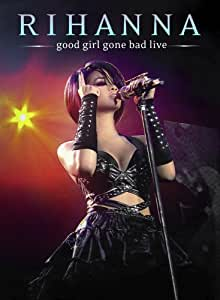 RIHANNA - GOOD GIRL GONE BAD [Import]