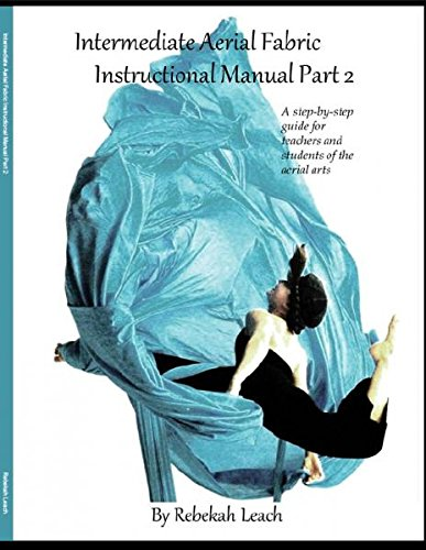 (Intermediate Aerial Fabric Instructional Manual (Part 2))