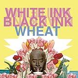 White Ink, Black Ink