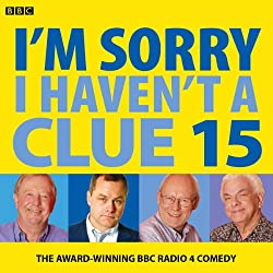 I'm Sorry I Haven't a Clue: Vol. 15