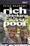 Rich Thinking about the World's Poor, Peter Meadows, 185078518X