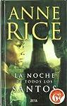 LA NOCHE DE TODOS LOS SANTOS par Anne Rice