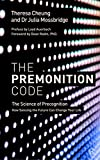 #8: The Premonition Code: The Science of Precognition, How Sensing the Future Can Change Your Life