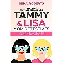 Moms with Secrets - The Tea Bag Drug Company (Tammy & Lisa Mom Detectives Book 1)
