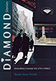 Diamond Stories: Enduring Change on 47th Street (The Anthropology of Contemporary Issues)