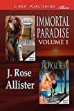Immortal Paradise, J. Rose Allister, 1610343077