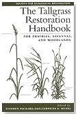 The Tallgrass Restoration Handbook: For Prairies, Savannas, and Woodlands