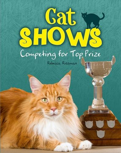 Read Online Cat Shows (Snap Books: Cats Rule!) PDF