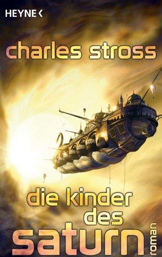 Amazon die kinder des saturn roman german edition ebook die kinder des saturn roman german edition by stross charles fandeluxe Choice Image