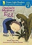 Daniel's Mystery Egg, Alma Flor Ada, 0152048855