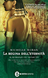 La regina dell'eternità. Il romanzo di Nefertiti (eNewton Narrativa)