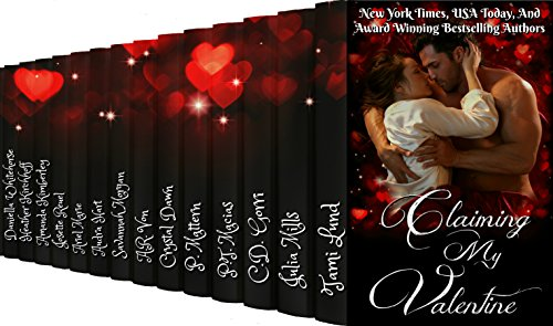 Claiming My Valentine: A Collection of 14 Paranormal Romances by [Lund, Tami, Mills, Julia, Gorri, C.D., Macias, P.T., Mattern, P., Marie, Ariel, Dawn, Crystal, Von, A.R., Morgan, Savannah, Hart, Audra]