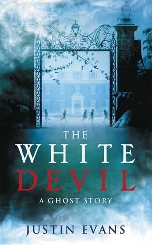 """The White Devil - 'An intelligent, bristling ghost story with a stunning sense of place', Gillian Flynn, author of Gone Girl"" av Evans Justin"
