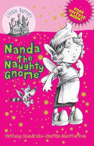 Nanda the Naughty Gnome (Little Horrors)