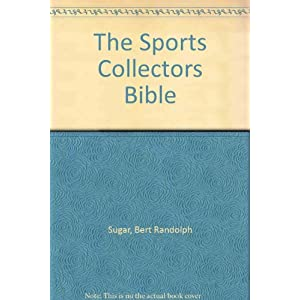 The Sports Collectors Bible
