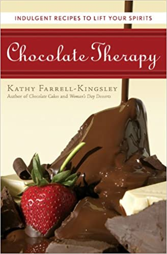 Chocolate Therapy: Indulgent Recipes to Lift Your Spirits: Kathy ...