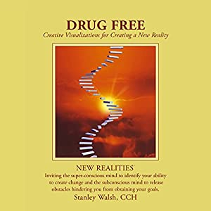 New Realities: Drug Free Audiobook