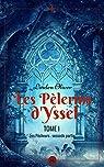 Les Pèlerins d'Yssel, tome 1 : Les pécheurs (2) par Oliver